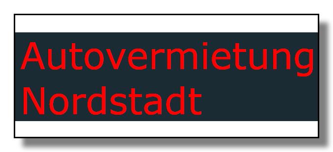 Autoermietung Nordstadt - immer ein gutes Mietwagen-Angebot online